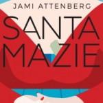 santa_mazie_attenberg